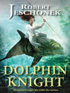Dolphin Knight (eBook)